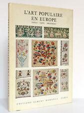 L'Art populaire en Europe. Tissus Tapis Broderies. H.Th. BOSSERT. Éd. Morancé sd