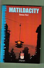 MATILDACITY -SIMONA VINCI - ADN KRONOS -1^ EDIZIONE 1998