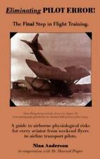 Eliminating Pilot Error : The Final Step in Flight Training by Nina Anderson (19