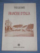 FRANCESE D' ITALIA - Yves Lecomte  - Alfredo Guida Editore (F1)