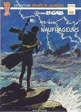 BD  Jacques Legall  N°20  Les naufrageurs   - E.O.  1985 TBE  - Mitacq   PDJ