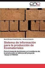 Sistema de información para la producción de Ecomateriales: Para la toma de deci