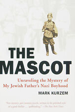 The Mascot (Inglese) - Mark Kurzem - Libro nuovo in Offerta!