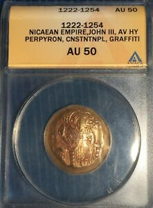 BYZANTINE EMP / NICAEAN; John III AU Hyperpyron  1222-1254 = ANACS AU50 Details!
