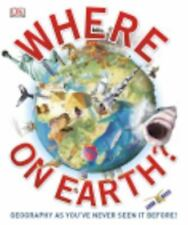 Where on Earth? by Dorling Kindersley Publishing Staff (2013, Hardcover)