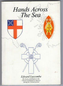 Hands Across Sea Scots Contribution Church of England America Colonial Period