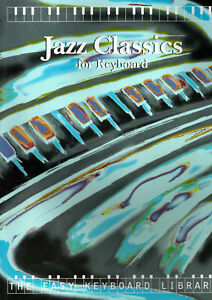 Jazz classics for keyboard The Easy Keyboard Library music