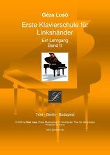 Loso Klavierschule - Ein Lehrgang - Band 2 für Linkshänder-Tasteninstrument