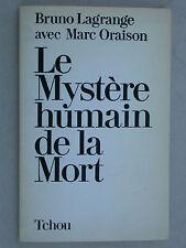Le mystère humain de la mort - Lagrange Oraison - Tchou 1978 Psychologie Au-delà