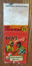 BLACK AMERICANA 1940s BOBTAIL MATCHBOOK MATCHCOVER: DON'T GAMBLE -F2