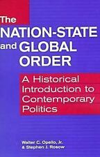 The Nation-State and Global Order: A Historical Introduction to Conte 1555878326