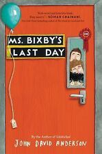 Ms. Bixby's Last Day by John David Anderson Hardcover Book (English)
