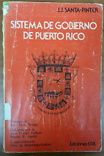 Sistema de Gobierno de Puerto Rico JJ Santa Pinter Prologo de Trias Monge 1976