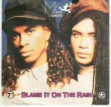"<4877-19> 7"" Single: Milli Vanilli - Blame It On The Rain"