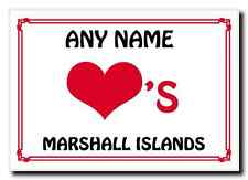 AMORE Cuore Isole Marshall PERSONALIZZATA MAGNETE JUMBO