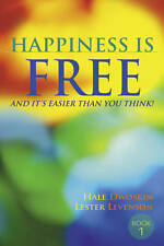 Happiness Is Free: And It's Easier Than You Think!, Acceptable, Hale Dwoskin, Le