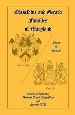 NEW Cheseldine and Gerard Families of Maryland by Edwin W. Beitzell