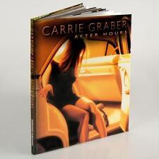 Fine Art Book Carrie Graber  After Hours By Rene Garcia, Jason Erikson
