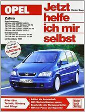 OPEL ZAFIRA A ab 1999 Reparaturbuch Reparaturanleitung So wirds gemacht Buch