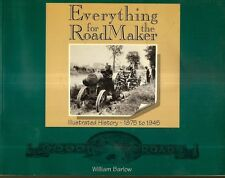 EVERYTHING FOR THE ROAD MAKER 1875-1945