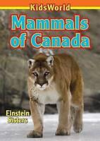 Mammals of Canada, Paperback by Einstein, Tamara, Brand New, Free P&P in the UK
