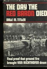 The Day the red Baron died by Dale M. Titler, 1970
