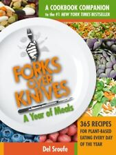 Forks Over Knives - The Cookbook: Over 300 Recipes