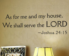 Wall Decal Art Sticker Quote As for Me and My House We Will Serve the Lord R41