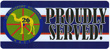 26 TRANSPORT SQUADRON PROUDLY SERVED STICKER 80X180MM LAMINATED VINYL RACT