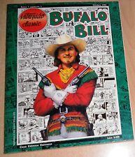 ED.UNIVERSO SERIE INTREPIDO CLASSIC N°  1  BUFALO BILL  N° 1  1992  ORIGINALE !!