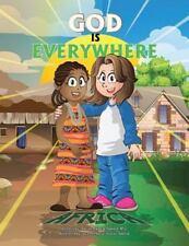 God Is Everywhere : Africa by M. D. Arlean Michelle Bullard (2015, Paperback)