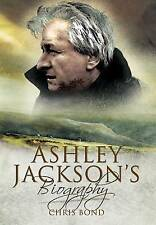 Ashley Jackson's Biography by Chris Bond (Hardback, 2010)