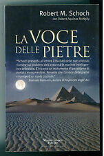 SCHOCH ROBERT LA VOCE DELLE PIETRE TROPEA 2001 LE QUERCE STORIA MISTERI
