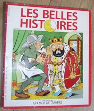 Les Belles Histoires de Pomme d'Api n°247: Un mot de travers
