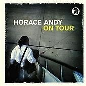 Horace Andy - On Tour (Live Recording, CD 2008) NEW