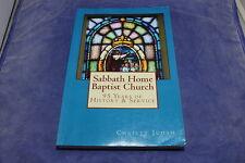 Sabbath Home Baptist Church North Carolina Holden Beach NC Fulford Carson Signed