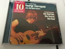 George Thorogood & And T - One Bourbon, One Scotch One Beer 011661327122 CD