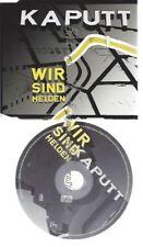 CD--WIR SIND HELDEN--    KAPUTT