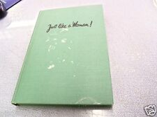 "Vintage Hardcover JUST LIKE A WOMAN! ""How to tell the Girls"" by Bj Kidd/1945"