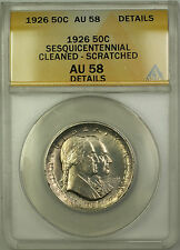 1926 Sesquicentennial Silver Half Dollar Coin ANACS AU-58 Details Scratched Clnd