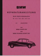 Bmw tipo 501, 502, 503 y 507 a B/6/8 automóviles reparación manual taller de libro de mano