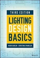 Lighting Design Basics by Mark Karlen, Christina Spangler and James R. Benya...