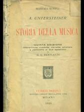 STORIA DELLA MUSICA  A UNTERSTEINER HOEPLI 1924 MANUALI HOEPLI