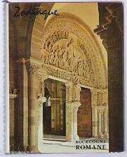 Editions ZODIAQUE : Bourgogne Romane - Tournus Paray Saulieu Autun Vezelay 1961