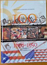 El Siglo de la Democracia 1898 - 1950 de Antonio Quinones Calderon Tomo I 2000