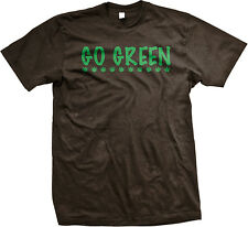 Go Green Recycle Environment Earth Day Climate Conserve Planet Be Men's T-Shirt
