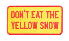 Don't Eat The Yellow Snow Skiing Skier Snowboard Ski Winter Patch Badge 9.5cm