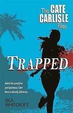 Trapped by Isla Whitcroft (Paperback, 2011)