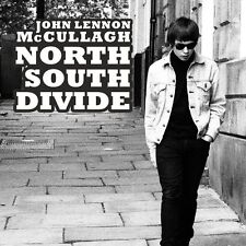John Lennon McCullagh - North South Divide (2013)  CD  NEW  SPEEDYPOST