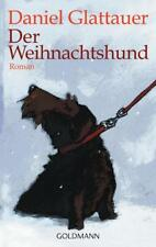 Glattauer, Daniel - Der Weihnachtshund: Roman /3